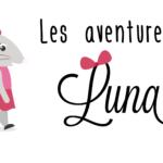 Les Aventures de Luna : un jeu pour s'ouvrir au monde